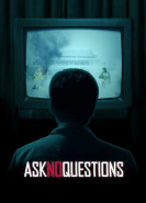 download Ask No Questions