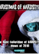 download Various Artists - Christmas of Hardstyle The Best Collection of Hardstyle Tunes of 2016