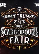 download Timmy Trumpet & TNT - Scarborough Fair