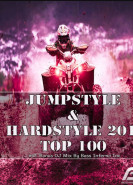download Various Artists - Jumpstyle And Hardstyle 2017 Top 100 Incl. Bonus DJ Mix by Bass Inferno Inc