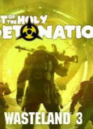 download Wasteland 3 Cult of the Holy Detonation