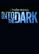 download Into The Dark 2018 S02E12