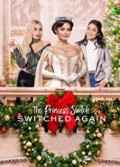 download The Princess Switch Switched Again