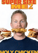 download Super Size Me 2 Holy Chicken
