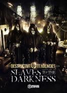 download Destructive Tendencies - Slaves To The Darkness