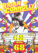download Brian Connolly - 68 Was 68 (2000)