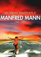 download Manfred Mann - The Complete Greatest Hits Of Manfred Mann 1963-2003 (2003)