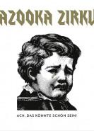 download Bazooka Zirkus - Ach, das könnte schön sein! (2020)