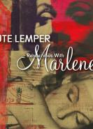 download Ute Lemper - Rendezvous with Marlene (2020)