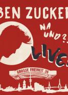 download Ben Zucker - Na und?! Live! (2018)