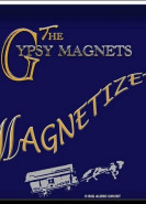 download The Gypsy Magnets - Magnetized (2020)