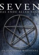 download Seven - das Ende Aller Tage - Am Rande des Wahnsinns (Teil 5) (2019)