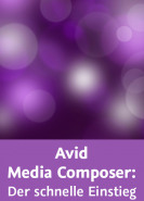 download Video2Brain Avid Media Composer: Der schnelle Einstieg
