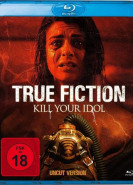 download True Fiction - Kill your Idol