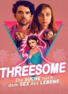 download Threesome Die Suche nach dem Sex des Lebens