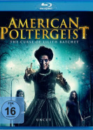 download American Poltergeist The Curse of Lilith Ratchet