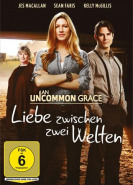 download An Uncommon Grace Liebe zwischen zwei Welten