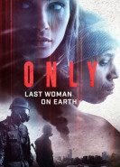 download Only Last Woman on Earth