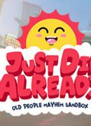 download Just Die Already