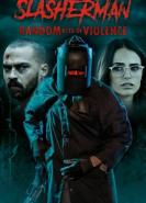 download Slasherman Random Acts of Violence