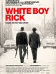 download White.Boy.Rick.2018.1080p.BluRay.x264-DRONES