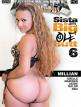 download Sista.Gotta.Big.Ole.Butt.6.XXX.DVDRip.x264-Pr0nStarS