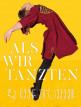 download Als.wir.tanzten.2019.German.DL.1080p.BluRay.AVC-PL3X