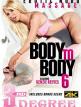 download Body.To.Body.6.XXX.720p.WEBRiP.MP4-GUSH