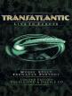 download Transatlantic.The.Absolute.Universe.2020.1080p.MBluRay.x264-LiQUiD
