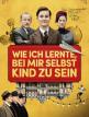 download Wie.ich.lernte.bei.mir.selbst.Kind.zu.sein.2019.German.AAC.WEBRiP.x264-EDE