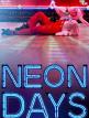 download Neon.Days.2019.1080p.BluRay.x264-SOIGNEUR