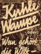 download Kuhle.Wampe.oder.Wem.gehoert.die.Welt.1932.Hoerfilmfassung.German.1080p.BluRay.x264-SPiCY