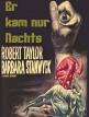 download Er.kam.nur.nachts.1964.German.DL.1080p.BluRay.x264-SPiCY