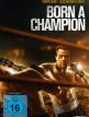 download Born.a.Champion.2021.German.DL.1080p.BluRay.AVC-UNTAVC
