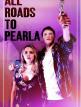 download All.Roads.to.Pearla.2020.1080p.WEB-DL.DD5.1.H.264-EVO