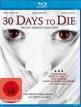 download 30.Days.To.Die.2009.German.DL.1080p.BluRay.x264.iNTERNAL-VideoStar