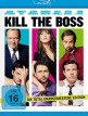 download Kill.the.Boss.Extended.Cut.2011.German.DL.1080p.Bluray.AVC-ONFiRE