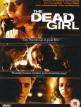 download The.Dead.Girl.2006.German.AC3.WEBRip.XViD-HaN