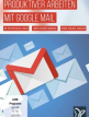 download PSD.Tutorials.Produktiver.in.Google.Mail