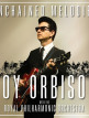 download Roy.Orbison.&amp.The.Royal.Philharmonic.Orchestra.-.Unchained.Melodies.(2018)