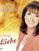 download Gaby.Albrecht.-.Ich.sing.für.die.Liebe.(2019)
