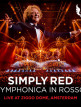 download Simply.Red.-.Symphonica.in.Rosso.(Live.at.Ziggo.Dome,.Amsterdam).(2018)