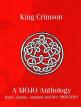 download King.Crimson.-.A.Mojo.Anthology:.Rare,.Classic,.Unusual.And.Live.1969-2019.(2019)