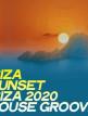 download Ibiza.Sunset:.Ibiza.2020.House.Groove.(2020)