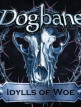 download Dogbane.-.Idylls.Of.Woe.(2019)