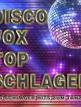 download Discofox.Top.Schlager.(100.Schlager.Hits.zum.Tanzen).(2020)
