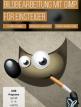download PSD.Tutorials.Bildbearbeitung.mit.GIMP.fuer.Einsteiger