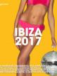 download Ibiza 2017 [Big Mama's House] (2017)