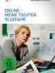 download Online.Meine.Tochter.in.Gefahr.2012.German.1080p.Webrip.x264-TVARCHiV