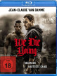 download We.Die.Young.2019.German.DL.DTS.1080p.BluRay.x264-MOViEADDiCTS
